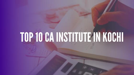 Top 10 CA institute in Kochi