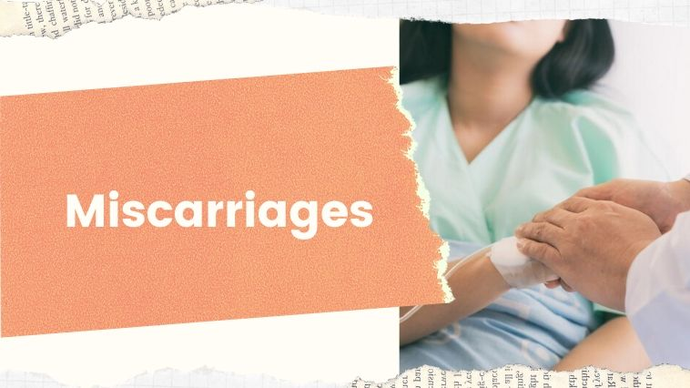 Common Types of Miscarriages