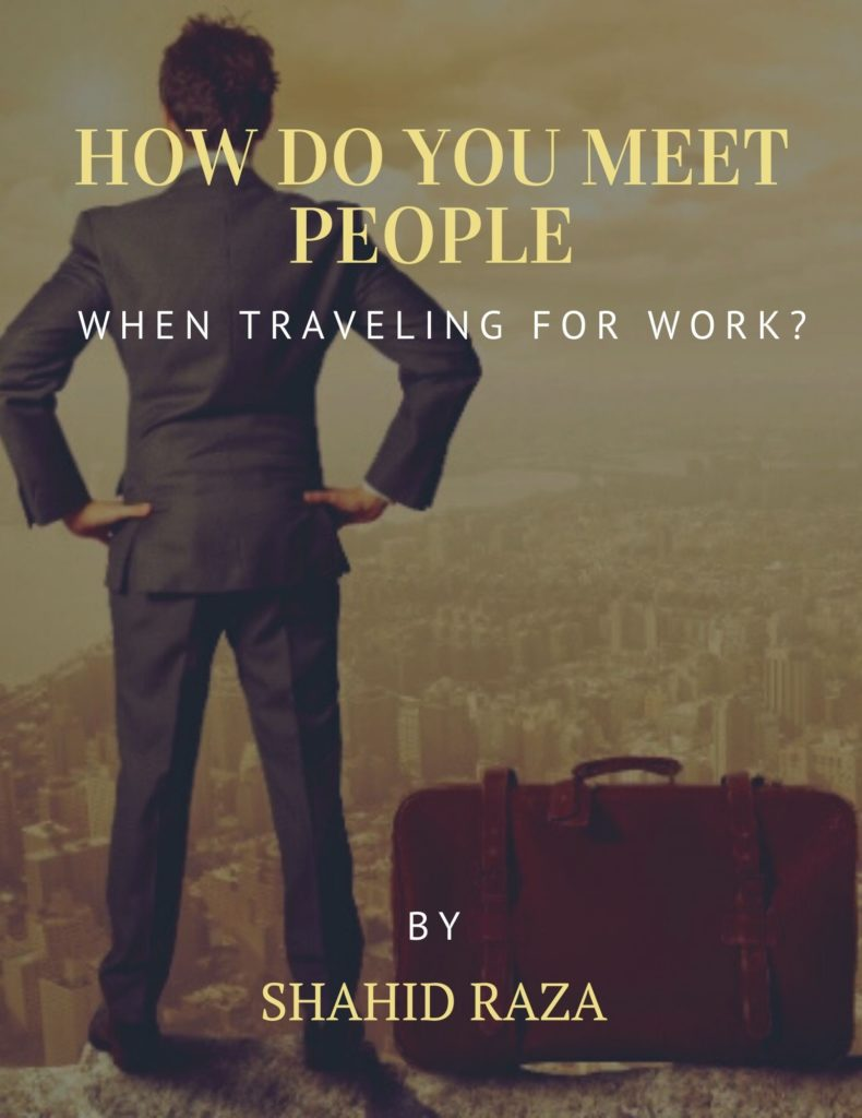 How Do You Meet People When Traveling for Work