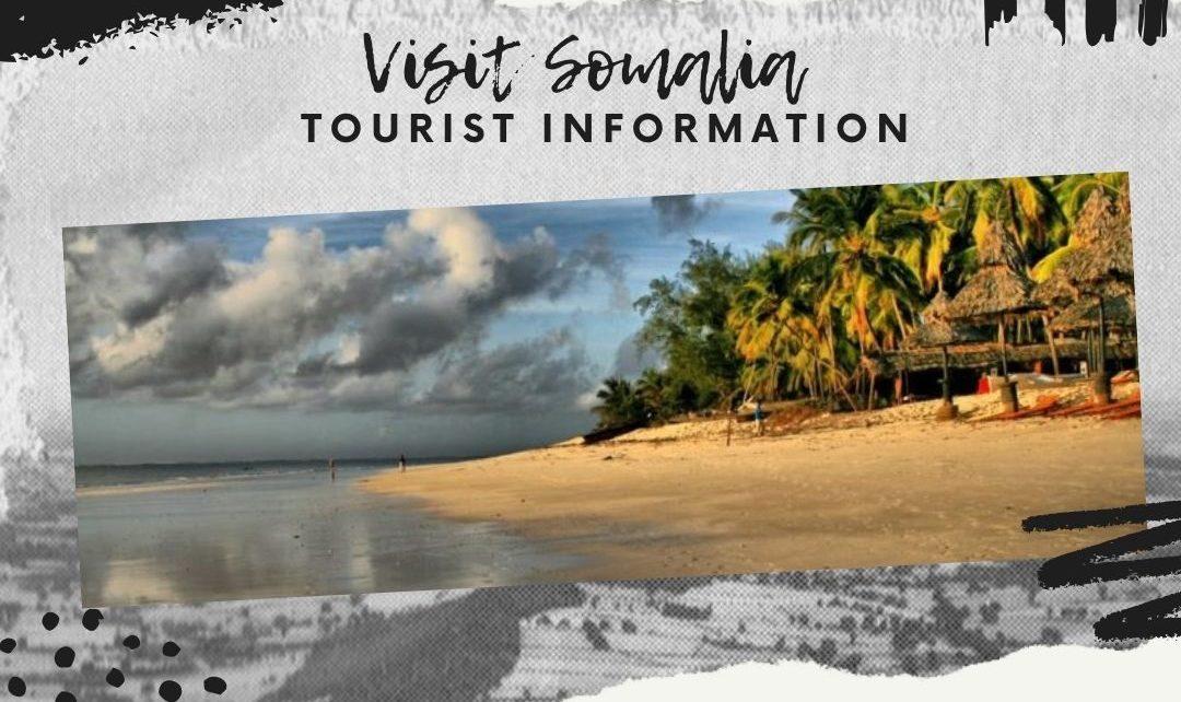 Visit Somalia Tourist