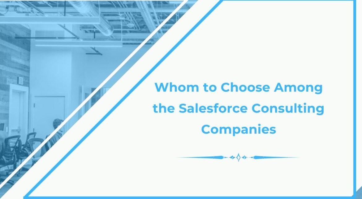 choose between the salesforce consulting companies