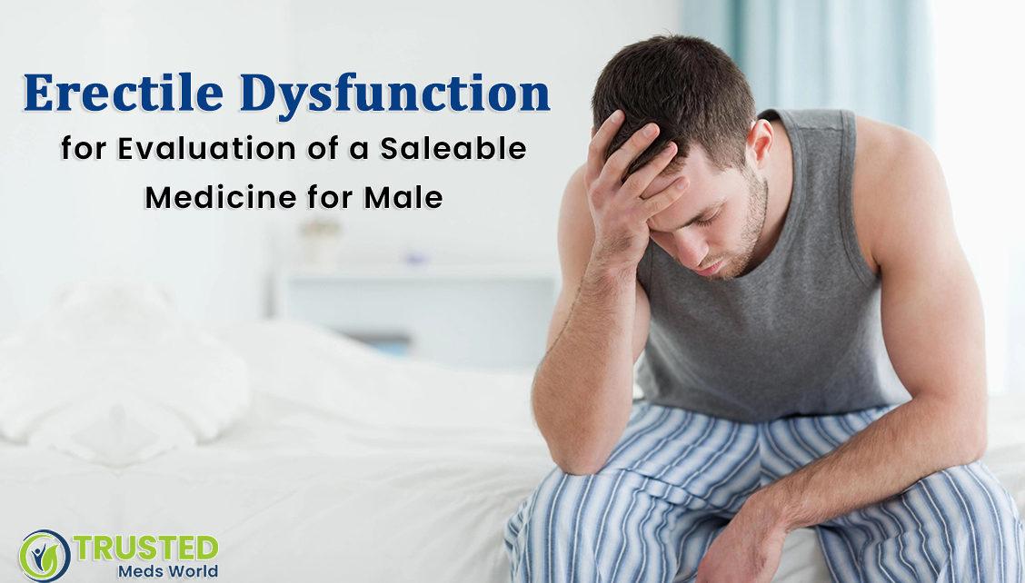 Best Drugs For ED, Treating Erectile Dysfunction