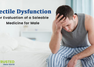 Best Drugs For ED, Treating Erectile Dysfunction
