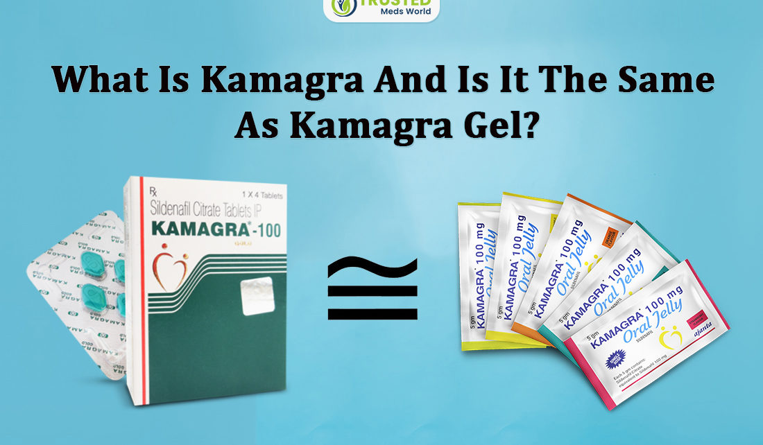 Trustedmedsworld,What is Kamagra,Viagra,Kamagra,Cialis,Sildenafil Citrate,Stuffiness in nose,Headache and dizziness,Indigestion,Temporal color-blindness,Back pain,Tadacip,Vardena,Suhagra,Malegra,Cenforce,Fildenafil,Kamagra Oral Jelly,Vigora,Kamagra Chewable Pills,Kamagra Polo