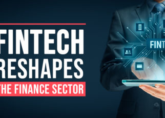 5 Methods Fintech Reshapes the Finance Sector - Induji Tech
