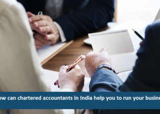How can chartered accountants in India help you to run your business